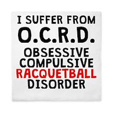Obsessive Compulsive Racquetball Disorder Queen Du