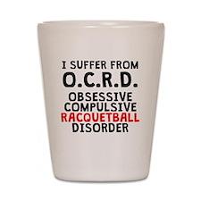 Obsessive Compulsive Racquetball Disorder Shot Gla