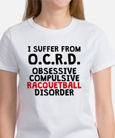 Obsessive Compulsive Racquetball Disorder T-Shirt