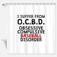 Obsessive Compulsive Baseball Disorder Shower Curt