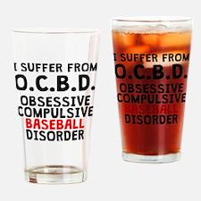 Obsessive Compulsive Baseball Disorder Drinking Gl