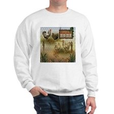 Home Sweet Home Chickens and Roosters Sweatshirt