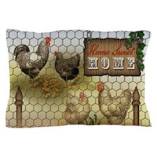 Home Sweet Home Chickens and Roosters Pillow Case