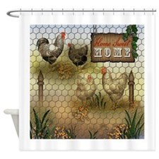Home Sweet Home Chickens and Rooste Shower Curtain
