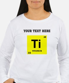 Custom Titanium Long Sleeve T-Shirt