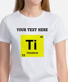 Custom Titanium T-Shirt