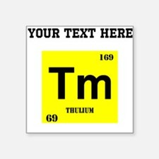 Custom Thulium Sticker