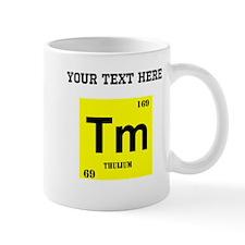 Custom Thulium Mugs