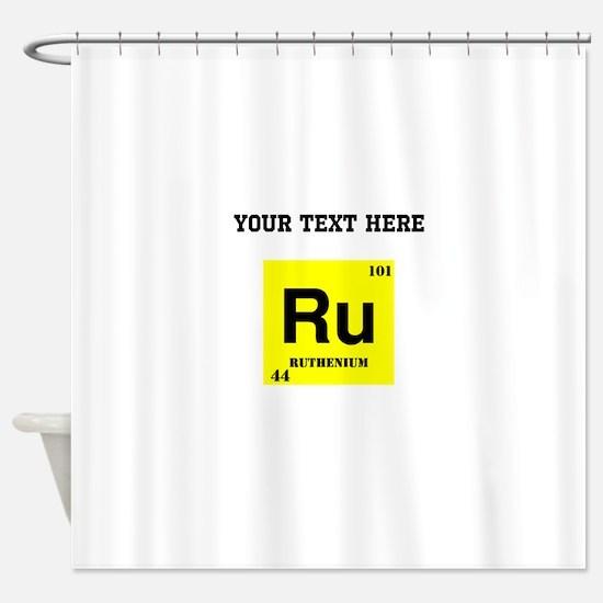 Custom Ruthenium Shower Curtain