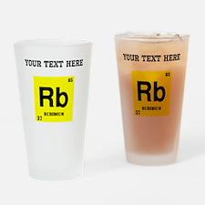 Custom Rubidium Drinking Glass