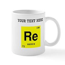 Custom Rhenium Mugs