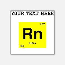 Custom Radon Sticker