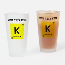 Custom Potassium Drinking Glass
