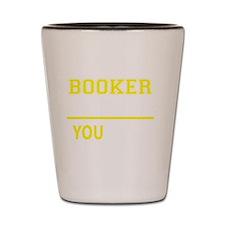 Cool Booker t Shot Glass