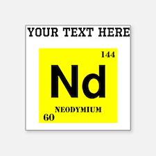 Custom Neodymium Sticker