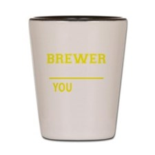 Funny Brewer Shot Glass