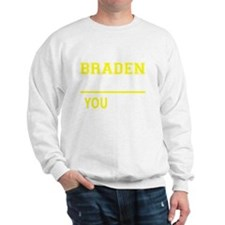 Funny Braden Sweatshirt