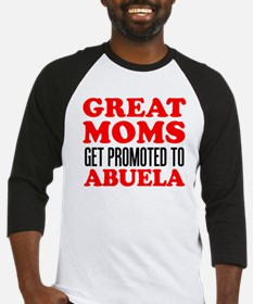 Great Moms Promoted Abuela Baseball Jersey