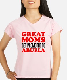 Great Moms Promoted Abuela Performance Dry T-Shirt