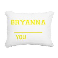 Funny Bryanna Rectangular Canvas Pillow