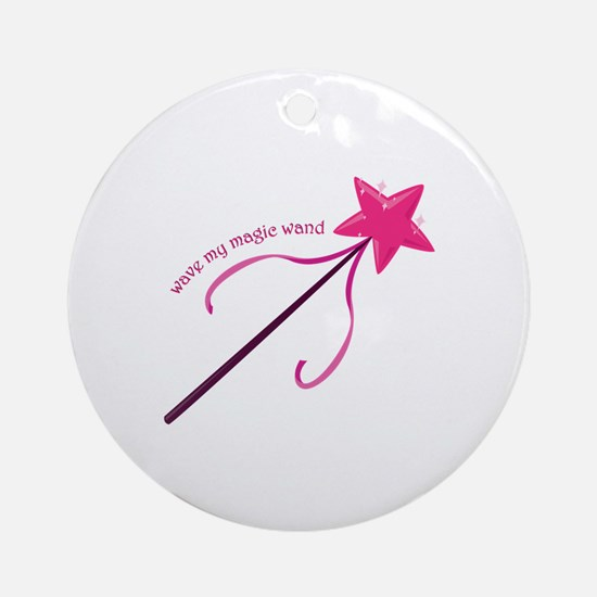 Wave My Wand Ornament (Round)