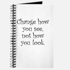Change how you see... Journal