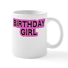 BIRTHDAY GIRL Mugs