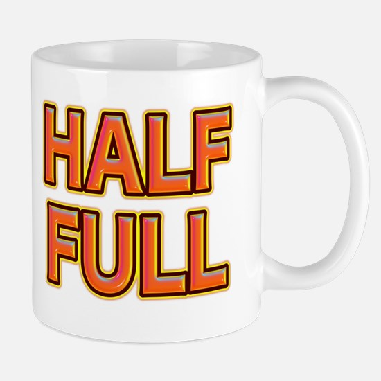 HALF FULL Mugs