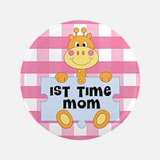 "1st Time Mom baby girl giraffe 3.5"" Button"