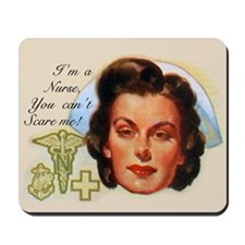 Vintage Nurses Don't Scare Mousepad