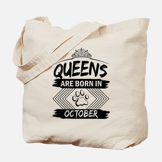 Queens Are Born In October Tote Bag