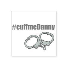 Cuff me Danny Sticker