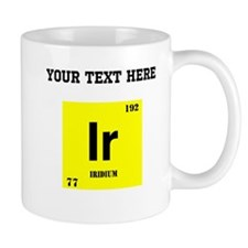Custom Iridium Mugs