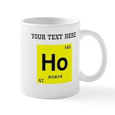 Custom Holmium Mugs