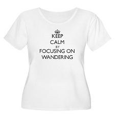 Keep Calm by focusing on Wanderi Plus Size T-Shirt