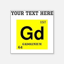 Custom Gadoliunium Sticker
