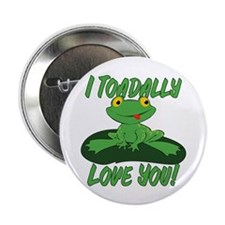 """I Toadally Love You 2.25"""" Button"""