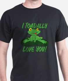 I Toadally Love You T-Shirt