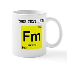 Custom Fermium Mugs