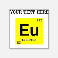 Custom Europium Sticker