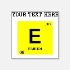 Custom Erbium Sticker