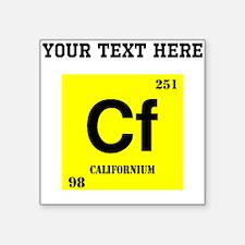 Custom Californium Sticker