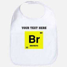 Custom Bromine Bib