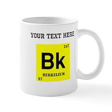 Custom Berkelium Mugs
