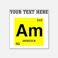 Custom Americium Sticker