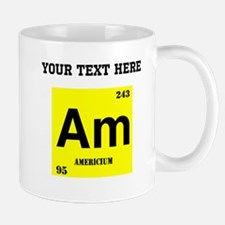 Custom Americium Mugs