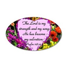 PSALM 118:14 Wall Decal
