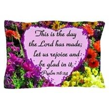 PSALM 118:24 Pillow Case
