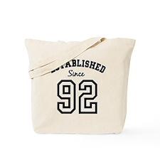 Established Since 1992 Tote Bag