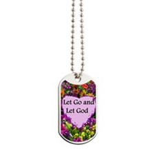 LET GO AND LET GOD Dog Tags